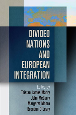 Divided Nations And European Integration cover