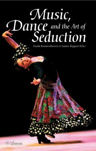 Music, Dance and the Art of Seduction cover