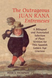 The Outrageous Entremeses of Juan Rana cover
